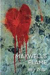 Maxwell's Flame (Mad Max Book 2)