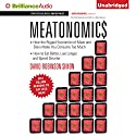 Meatonomics: How the Rigged Economics of Meat and Dairy Make You Consume Too Much Audiobook by David Robinson Simon Narrated by Christopher Lane