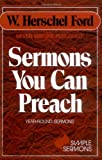Sermons You Can Preach: Year -round sermons (Simple Sermon Series)