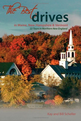 The Best Drives in Maine, New Hampshire, & Vermont