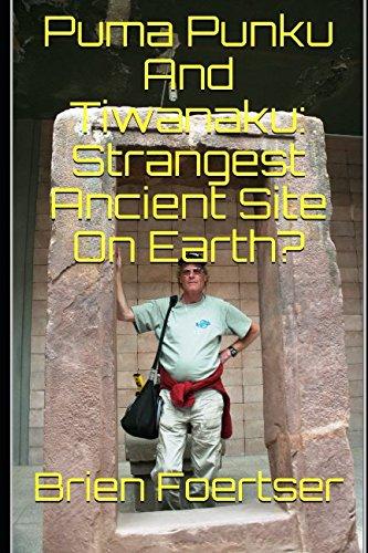 Puma Punku And Tiwanaku: Strangest Ancient Site On Earth?