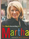 img - for The World According to Martha book / textbook / text book