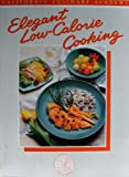 Elegant Low-Calorie Cooking, Mary H. Carroll, 0897211545