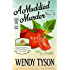 A Muddied Murder (A Greenhouse Mystery Book 1)