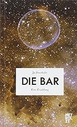 Die Bar: Eine Erzählung