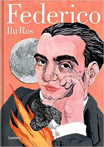 Vida de Federico García Lorca de Ilu Ros