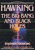 Hawking on the Big Bang and Black Holes, Stephen W. Hawking, 9810210787