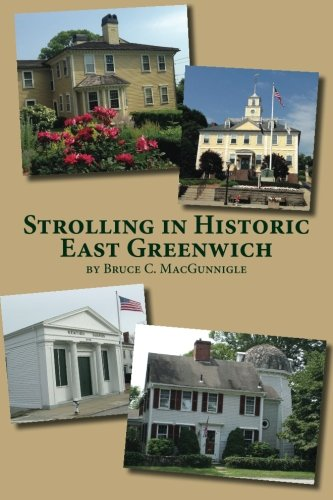 Download Strolling in Historic East Greenwich: Historic Houses in an Old Rhode Island Town pdf epub