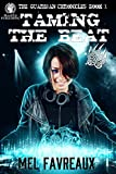 Taming the Beat: The Guardian Chronicles (The Guardian Chronicles:Paranormal Romance Book 1)