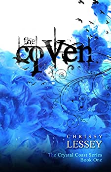The Coven (The Crystal Coast Series Book 1) by [Lessey, Chrissy]