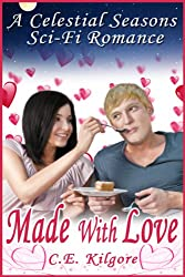 Made With Love (Celestial Seasons Book 2)