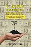 Sensible Small Business Advertising, Jack Stephens, 1475995008