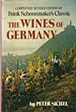 The Wines of Germany: Completely Revised Edition of Frank Schoonmaker's Classic
