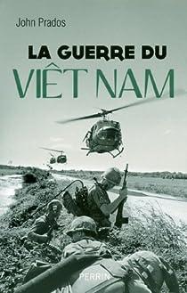 La guerre du Viet Nam par Prados