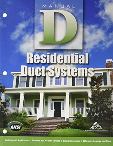 (Manual D - Residential Duct Systems )