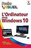 Poche visuel L'Ordinateur avec Windows 10, 2e édition