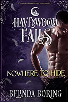 Nowhere to Hide: A Havenwood Falls Novella by [Boring, Belinda]