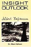 by albert hofmann insight outlook 1st first edition
