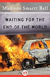 Waiting for the End of the World (Open Road)