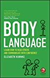 Body Language - Learn How to Read Others andCommunicate with Confidence