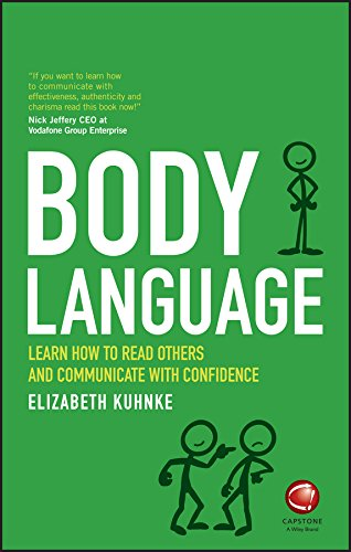 Body Language: Learn how to read others and communicate with confidence (Improving Body Language)