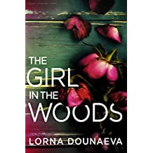 The Girl In the Woods (Domestic Noir)