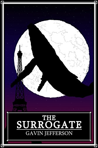 The Surrogate: a science fiction novella about sexuality, intimacy and taboo.
