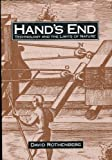 Hand's End : Technology and the Limits of Nature, Rothenberg, David, 0520080548