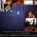 Sex and Zen and a Bullet in the Head, Stefan Hammond and Mike Wilkins, 0684803410