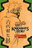 Naruto: Kakashis Story (Naruto Novels)