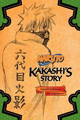 Naruto: Kakashis Story (Naruto Novels Book 1)