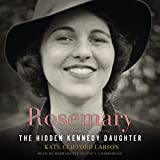 Rosemary: The Hidden Kennedy Daughter, Library Edition