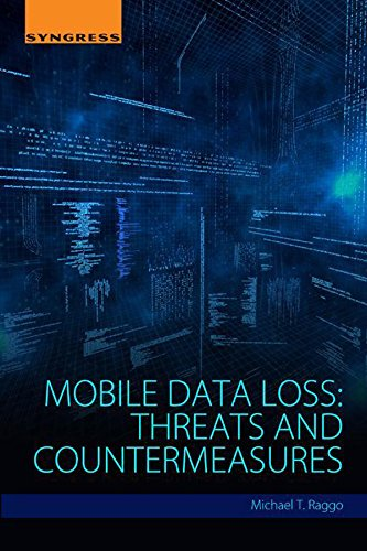 Mobile Data Loss: Threats and Countermeasures (Health Information Portability And Accountability Act Hipaa)