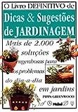 Livro Definitivo de Dicas e Sugestões de Jardinagem