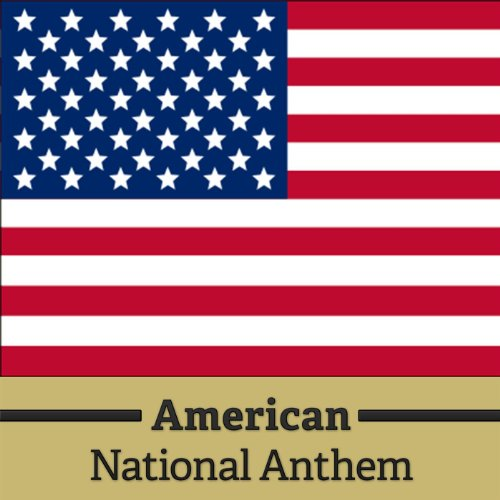 ... American National Anthem The S..