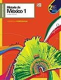 Historia de México 1. Segunda Edición (Spanish Edition)
