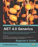.NET 4.0 Generics Beginner's Guide Front Cover