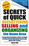 Secret of Quick Decluttering Selling and Organizing Home Area, R. Kishore, 1484830245