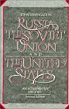Russia, the Soviet Union, and the United States 9780075572589