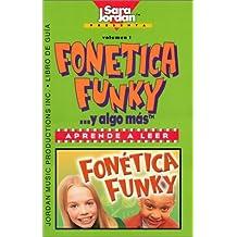 Fonética Funky-- y algo más