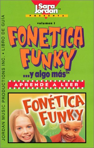 Fonética y algo más (Songs That Teach Spanish) (Spanish Edition)