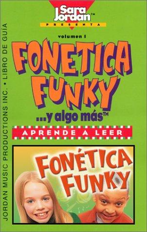 Fonética y algo más (Songs That Teach Spanish) (Spanish Edition)
