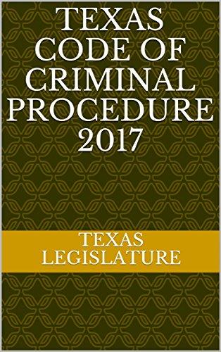Texas Code of Criminal Procedure 2017 (English Edition)