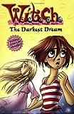 The Darkest Dream (W.I.T.C.H. No. 17)