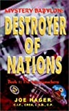 Destroyer of Nations, Joseph E. Hager, 0971344450