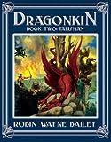 Dragonkin, Robin Wayne Bailey, 0743479475