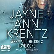 When All the Girls Have Gone | Jayne Ann Krentz