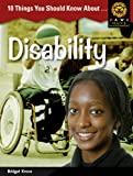10 Things you should know about ,... Disability in Africa (Junior African Writers: Health and Environment)