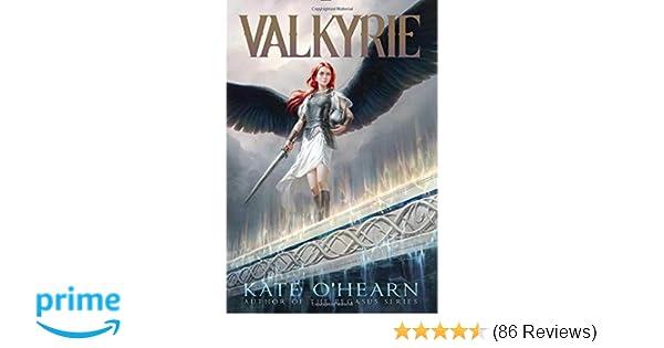 c0e4c76f5 Valkyrie: Kate O'Hearn: 9781481447386: Amazon.com: Books