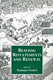 Realism: Restatements and Renewal, , 0714641464